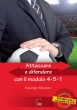 Attaccare e Difendere con il Modulo 4-5-1